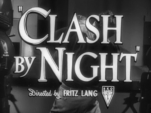 Clash by Night title card