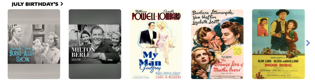 CMH BCE July Birthdays classic movies and tv shows for streaming