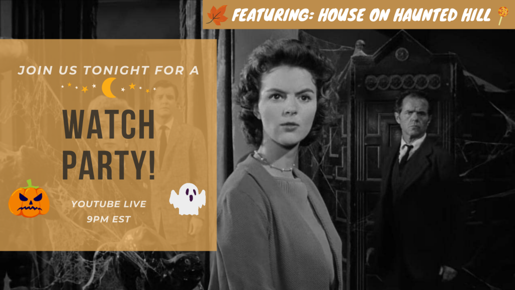 House on Haunted Hill Watch Party