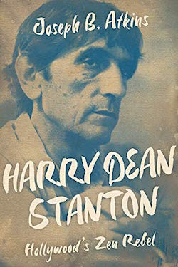 Harry Dean Stantion: Hollywood's Zen Rebel
