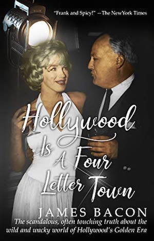 hollywood is a four letter town james bacon book