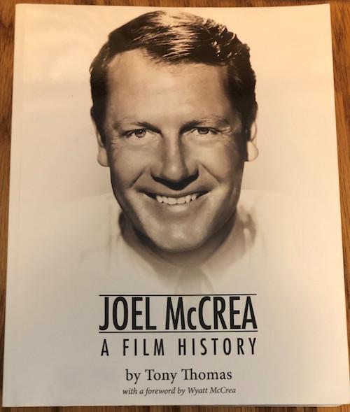 Joel McCrea, A Film History by Tony Thomas book