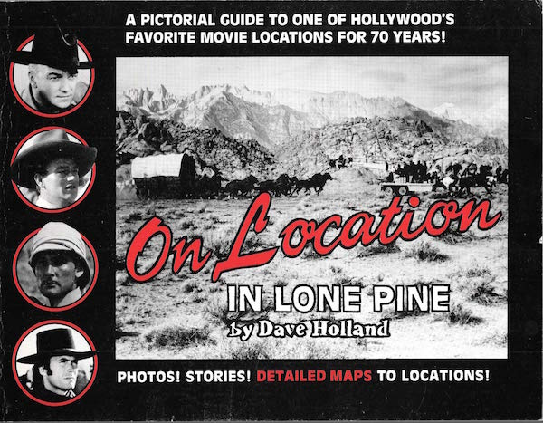 On Location in Lone Pine by Dave Holland Book