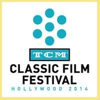 Turner Classic Movies Film Festival 2014
